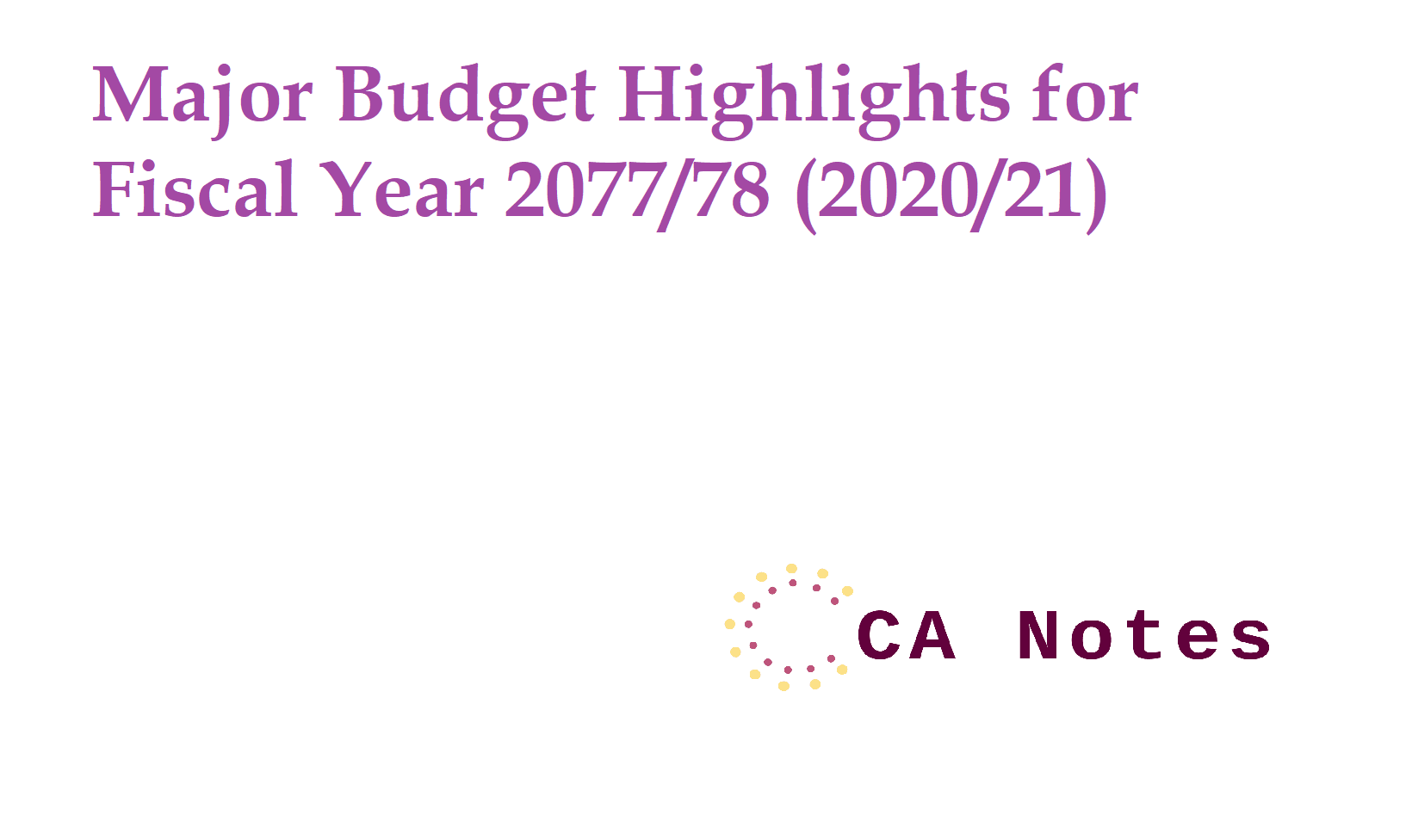 Budget Highlights and Announcement Fiscal year 2077/78 (2020/21)